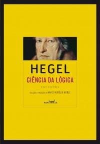 Ciência da Lógica (Excertos)